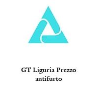 GT Liguria Prezzo antifurto