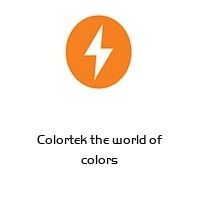 Colortek the world of colors