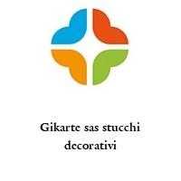 Gikarte sas stucchi decorativi