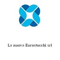 La nuova Eurostucchi srl