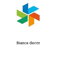 Bianca decor