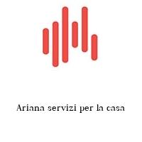 Ariana servizi per la casa