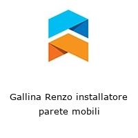 Gallina Renzo installatore parete mobili