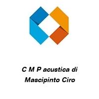 C M P acustica di Mascipinto Ciro
