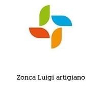Zonca Luigi artigiano