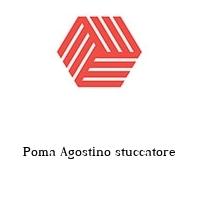 Poma Agostino stuccatore