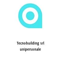 Tecnobuilding srl unipersonale