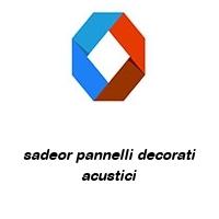 sadeor pannelli decorati acustici