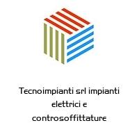 Tecnoimpianti srl impianti elettrici e controsoffittature