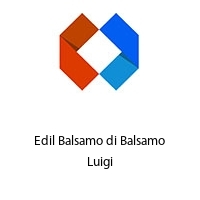 Edil Balsamo di Balsamo Luigi