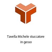 Tavella Michele stuccatore in gesso