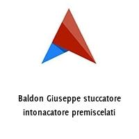 Baldon Giuseppe stuccatore intonacatore premiscelati