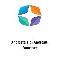 Andreatti F di Andreatti Francesco