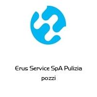Erus Service SpA Pulizia pozzi