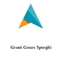 Grassi Cesare Spurghi