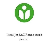 Ideal Jet SnC Pozzo nero prezzo
