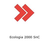 Ecologia 2000 SnC