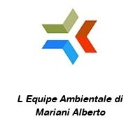 L Equipe Ambientale di Mariani Alberto
