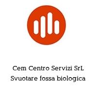 Cem Centro Servizi SrL Svuotare fossa biologica