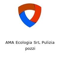 AMA Ecologia SrL Pulizia pozzi