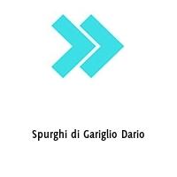 Spurghi di Gariglio Dario