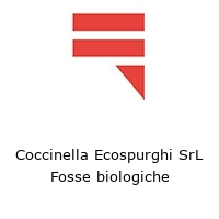 Coccinella Ecospurghi SrL Fosse biologiche