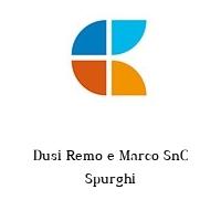 Dusi Remo e Marco SnC Spurghi