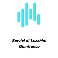 Servizi di Lucchini Gianfranco