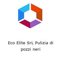 Eco Elite SrL Pulizia di pozzi neri