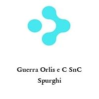 Guerra Orlis e C SnC Spurghi