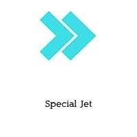 Special Jet