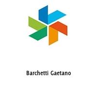 Barchetti Gaetano