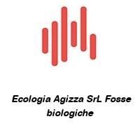 Ecologia Agizza SrL Fosse biologiche