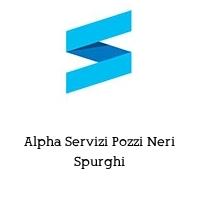 Alpha Servizi Pozzi Neri Spurghi