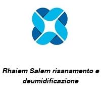 Rhaiem Salem risanamento e deumidificazione