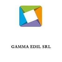 GAMMA EDIL SRL