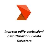 Impresa edile costruzioni ristrutturazioni Licata Salvatore