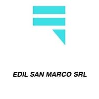 EDIL SAN MARCO SRL