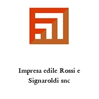 Impresa edile Rossi e Signaroldi snc