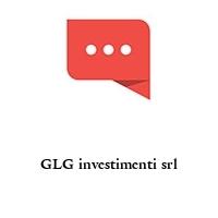GLG investimenti srl