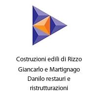 Costruzioni edili di Rizzo Giancarlo e Martignago Danilo restauri e ristrutturazioni
