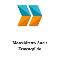Bioarchitetto Anoja Ermenegildo