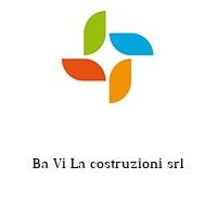 Ba Vi La costruzioni srl