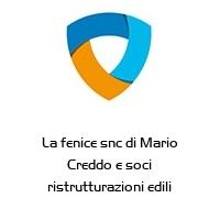 La fenice snc di Mario Creddo e soci ristrutturazioni edili