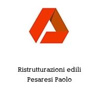 Ristrutturazioni edili Pesaresi Paolo