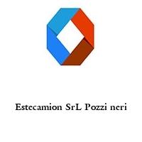Estecamion SrL Pozzi neri