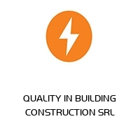 QUALITY IN BUILDING CONSTRUCTION SRL