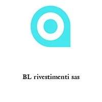 BL rivestimenti sas