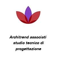 Architrend associati  studio tecnico di progettazione