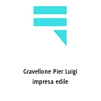 Gravellone Pier Luigi impresa edile